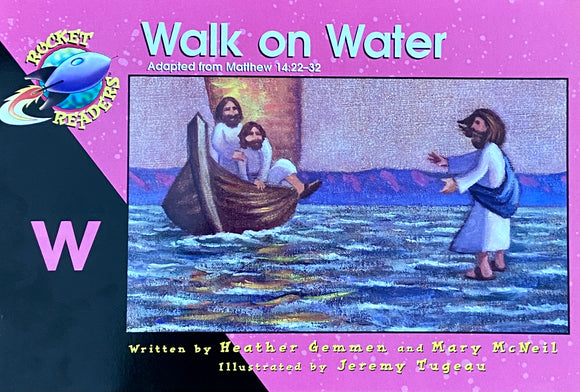 Walk on Water by Heather Gemmen