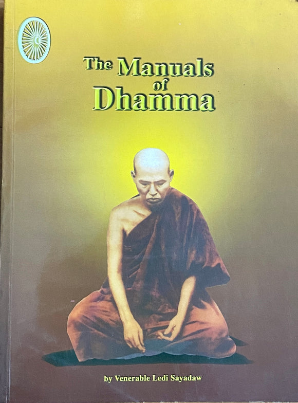 The Manuals of Dhamma by Venerable Ledi Sayadow