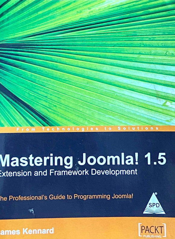 Mastering Joomla! by James Kennard