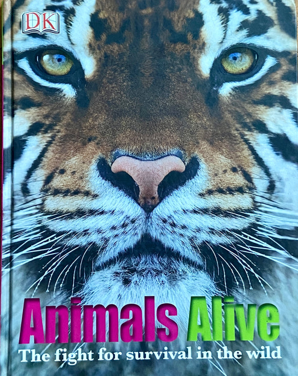 Animals Alive - The Fight for survival in the wild