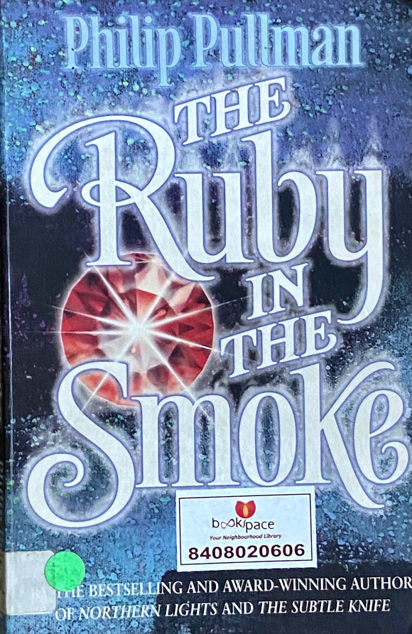 The Ruby in Spoke by Philip Pullman