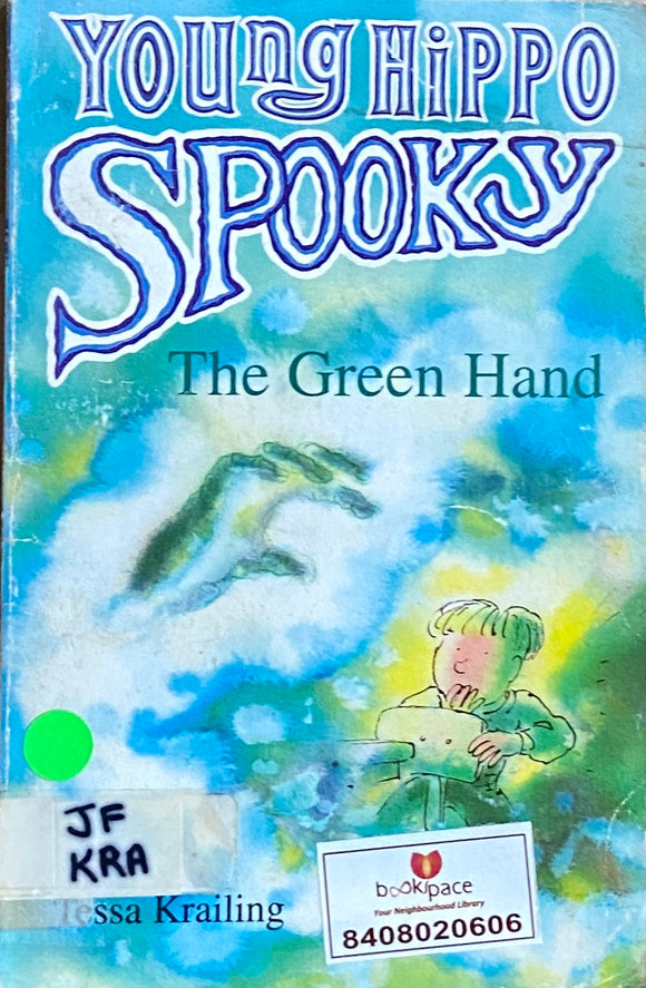 Young Hippo Spooky The Green Hand by Tessa Krailing