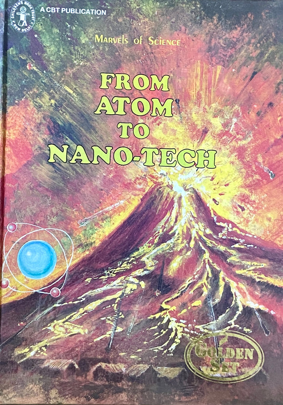 Marvels of Science From Atom to Nanotech