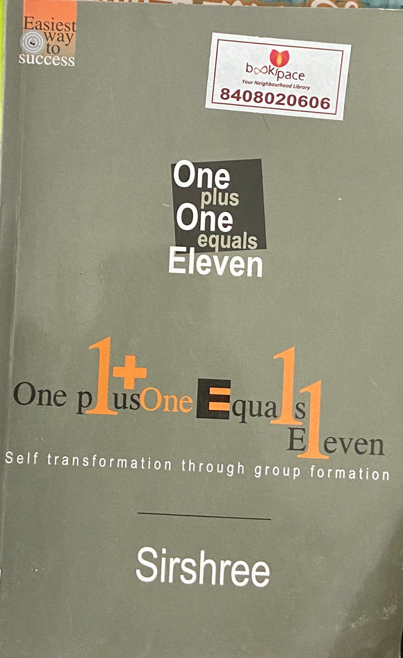 One Plus One Equals Eleven by Sirshree