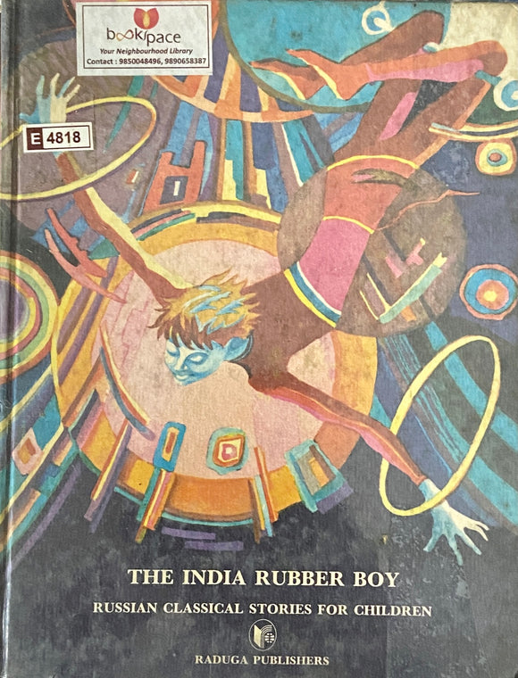 The India Rubber Boy by Raduga Publishers