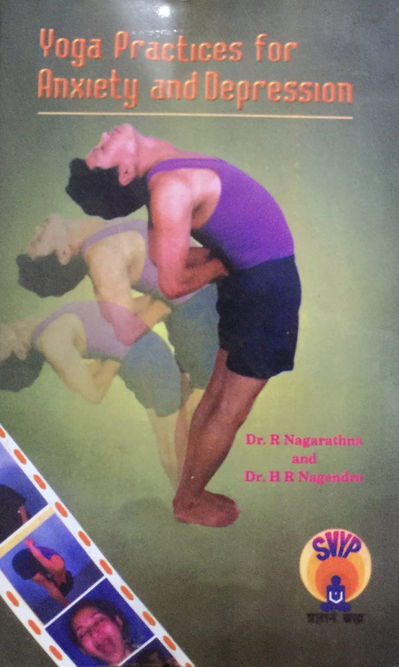 Yoga Postures for Anxiety and Depression by Dr R Nagarathna, H R Nagarathna