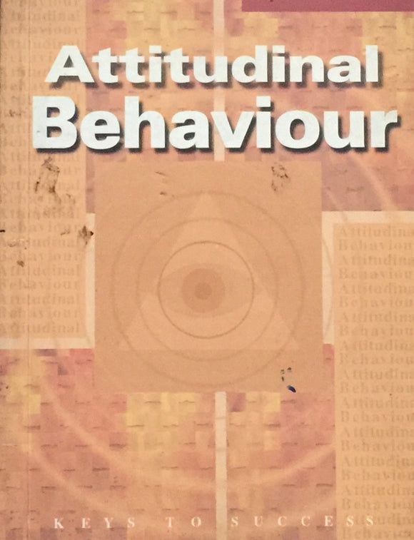 Attitudinal Behaviour Keys to Success