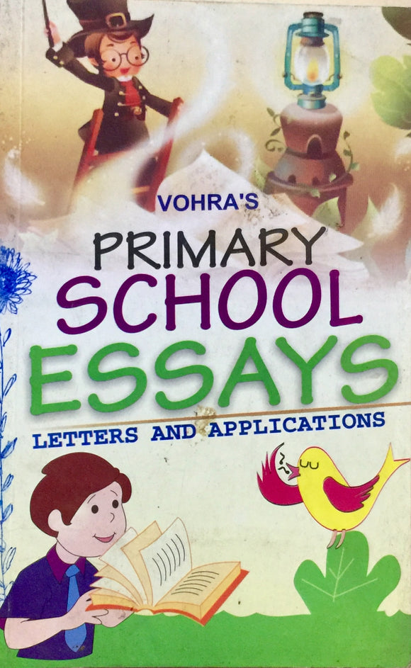 Primary School Essays Letters and Applications