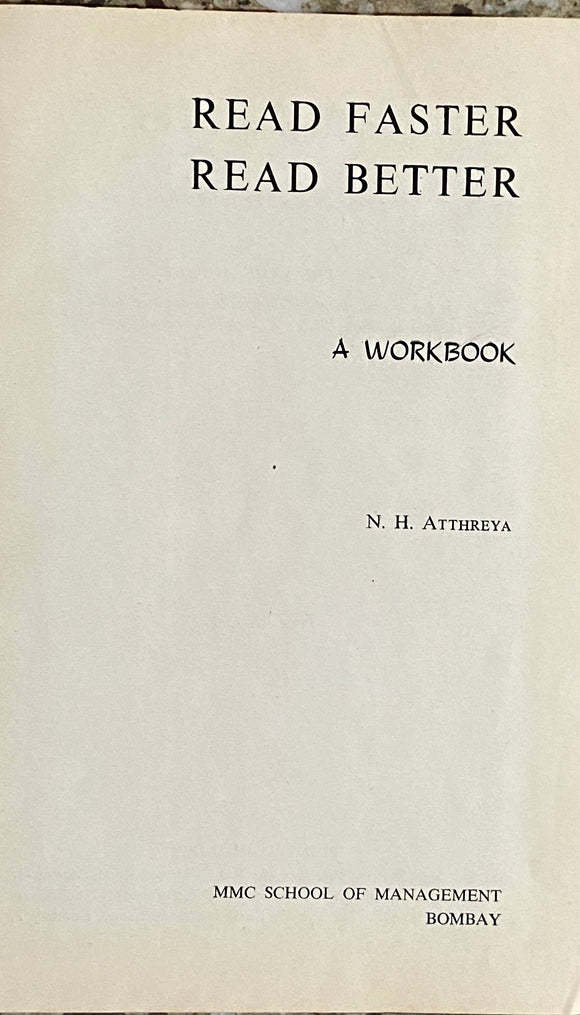 Read Faster Read Better by N H Atreya (1966)