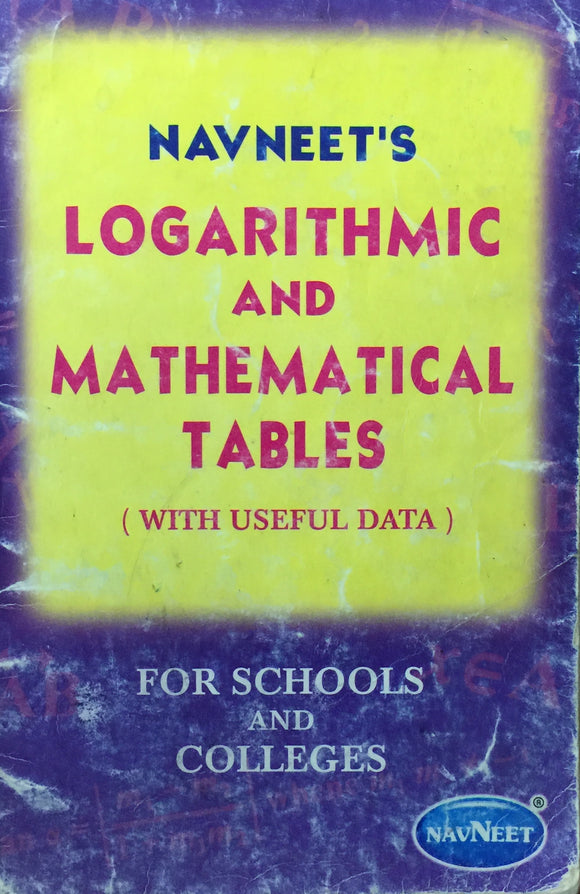 Navneets Logarithmic and Mathematical Tables