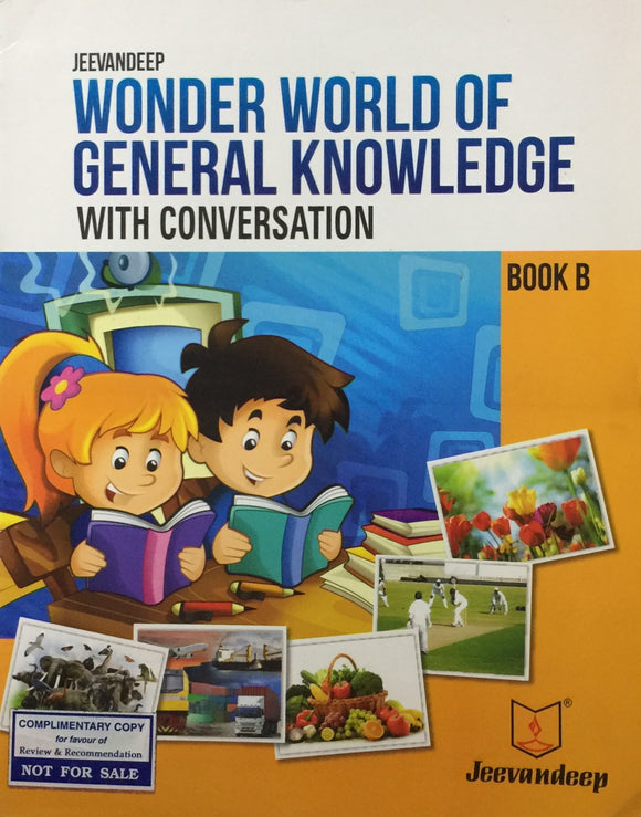 Wonder World of General Knowledge with Conversation Book B