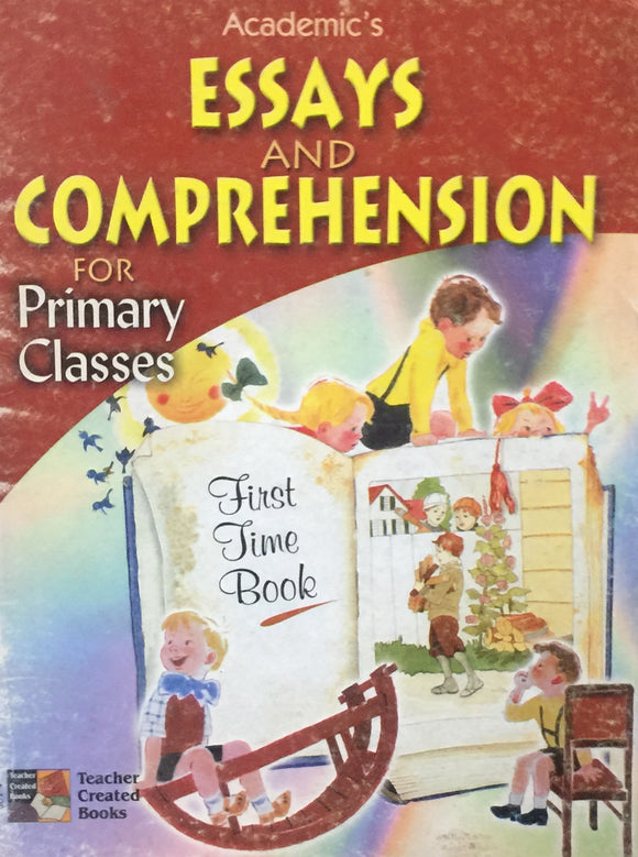 Essays and Comprehension for Primary Classes