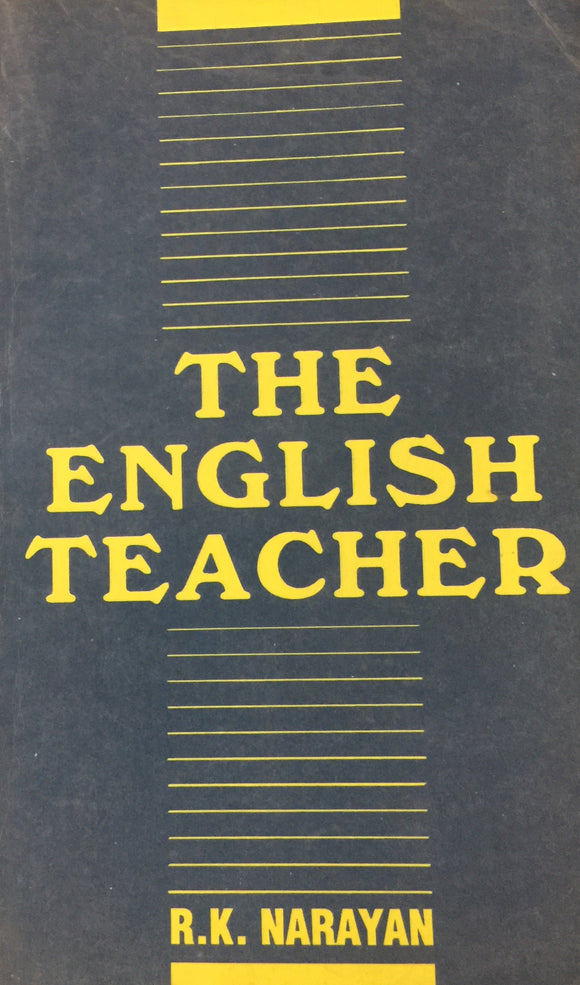 The English Teacher by R K Narayan