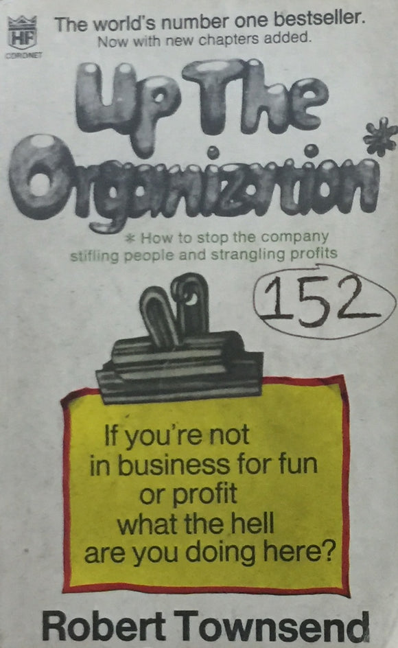 Up The Organisation by Robert Townsend (1971)