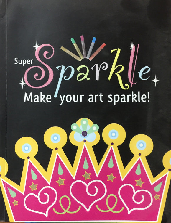 Super Sparkle Make Your Art Sparkle