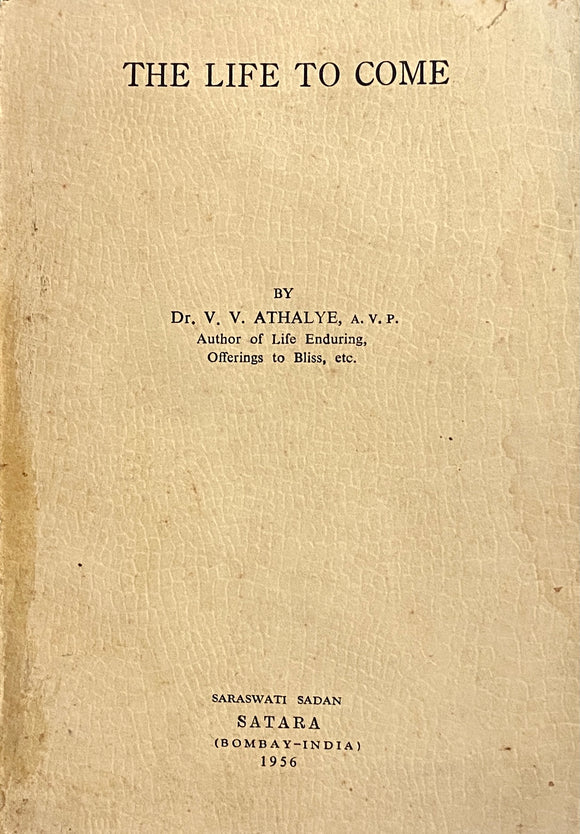 The Life to Come by Dr V V Athalye (1956)