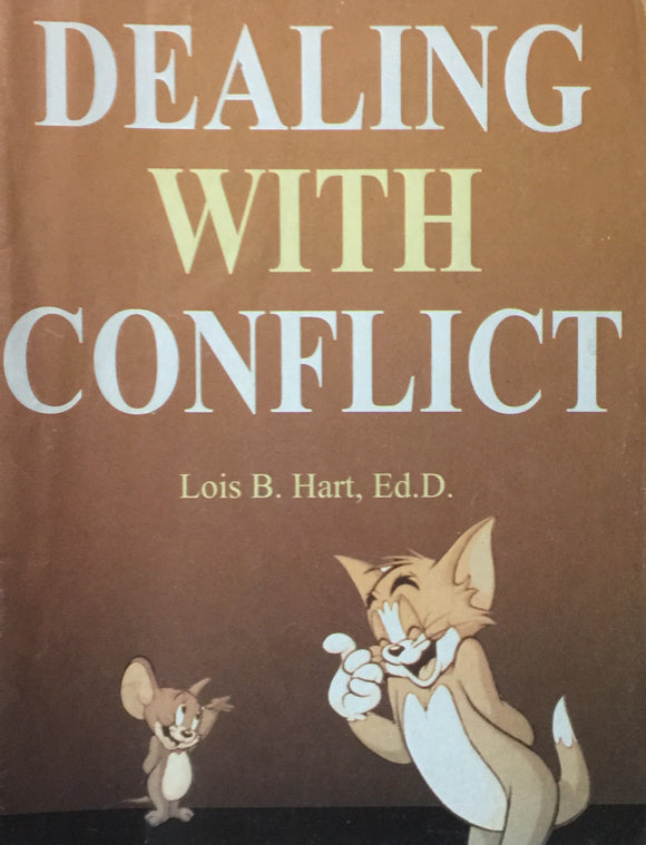 Dealing with Conflict by Lois B Hart