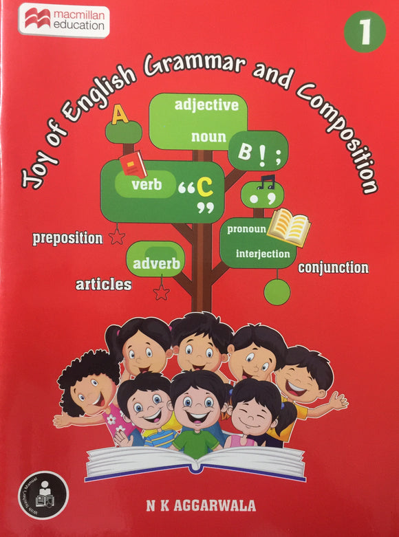 Joy of English Grammar and Composition 1 by N K Aggarwala