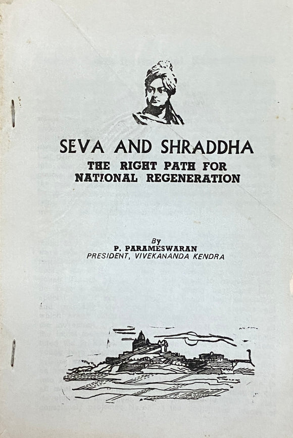 Seva and Shraddha by P Parameshwaran
