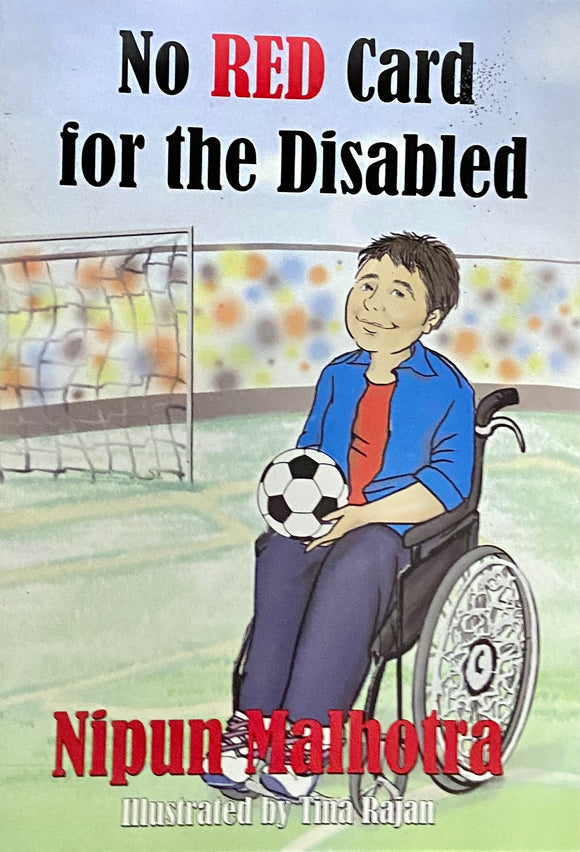 No Red Card for the Disabled by Nipun Malhotra