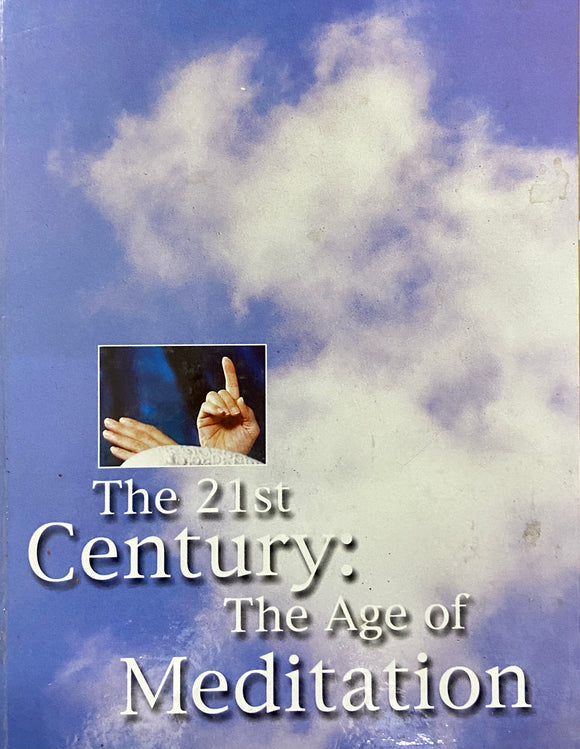 The 21st Century : The Age of Meditation by Osho