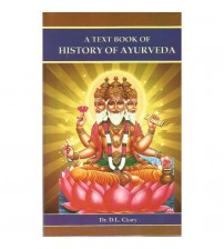 A Text Book Of History Of Ayurveda By D L Chary
