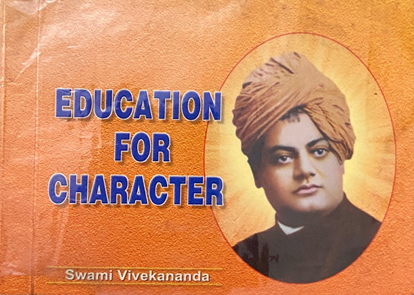 Education for Character by Swami Vivekananda
