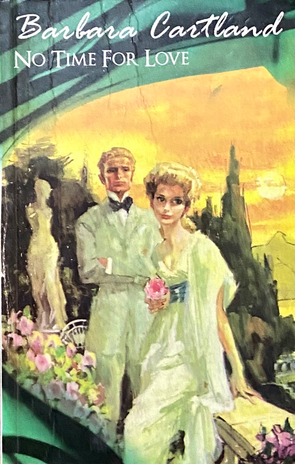 No Time For Love by Barbara Cartland