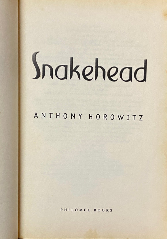Snakehear by Anthony Horowitz
