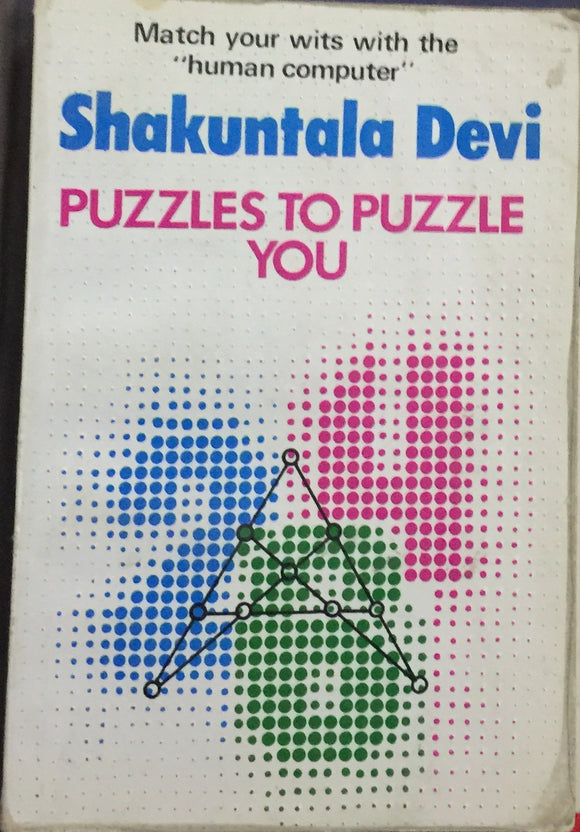 Puzzles to Puzzle You by Shakuntala Devi