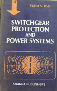 Switchgear Protection and Power Systems by Sunil Kad