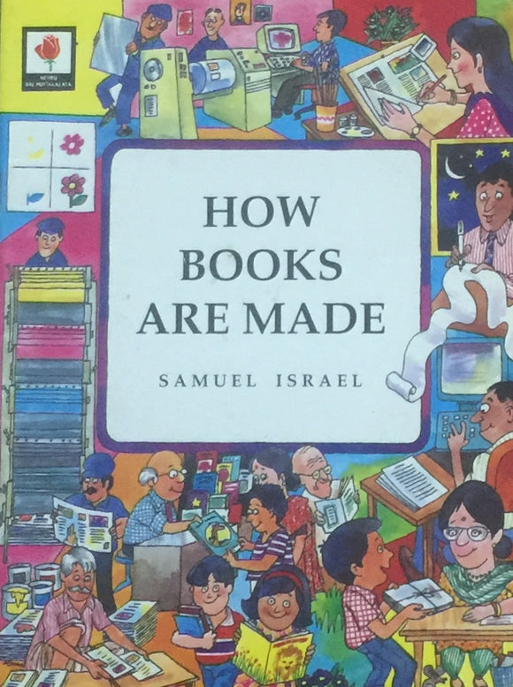 How Books are Made by Samuel Israel