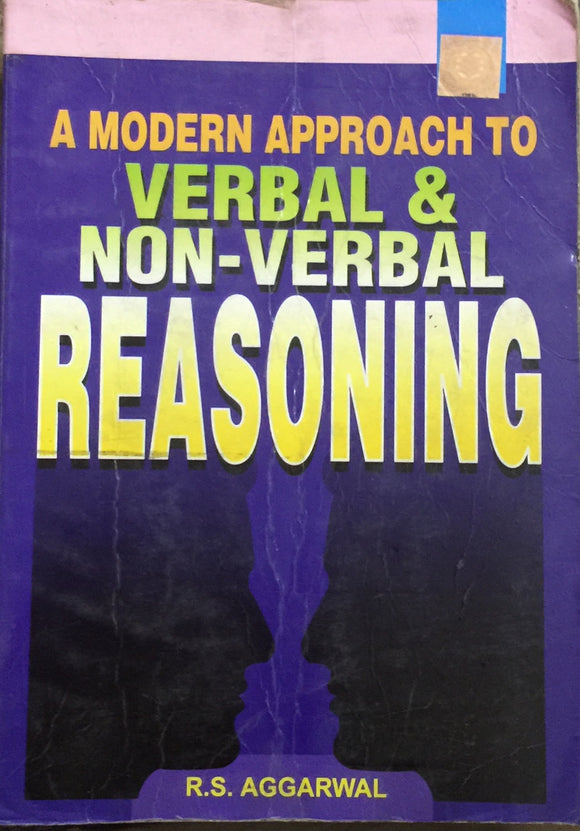 A Modern Approach to Verbal and Non Verbal Reasoning by R S Aggarwal