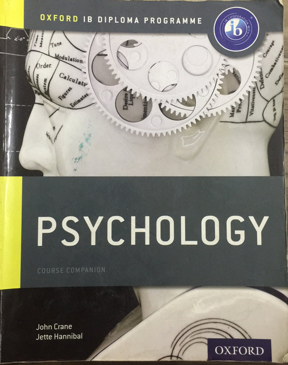 Oxford IB Diploma Programme: Psychology Course Companion by John Crane, Jette Hannibal