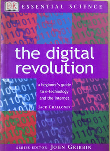 The Digital Reveolution by Jack Chaloner