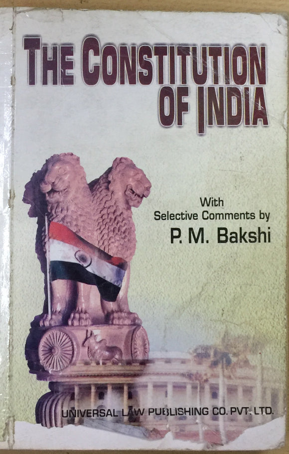 The Constitution of India by P M Bakshi