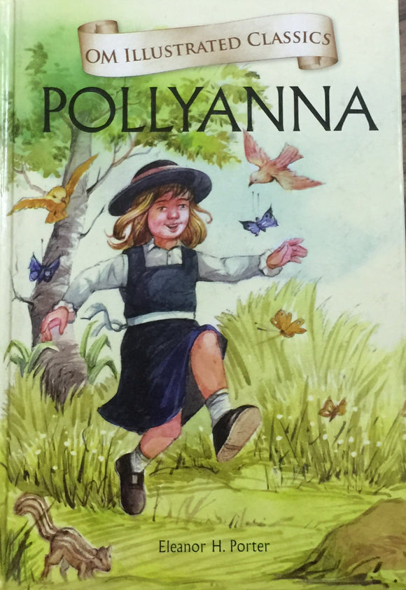 Pollyanna by Elanor Porter