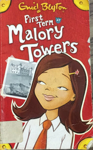 First Term Malory Towers by Enid Blyton