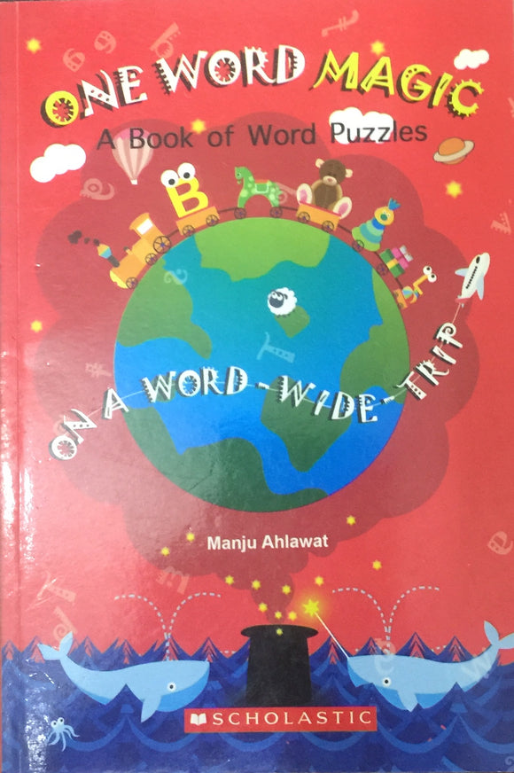 One Word Magic by Manju Ahlawat