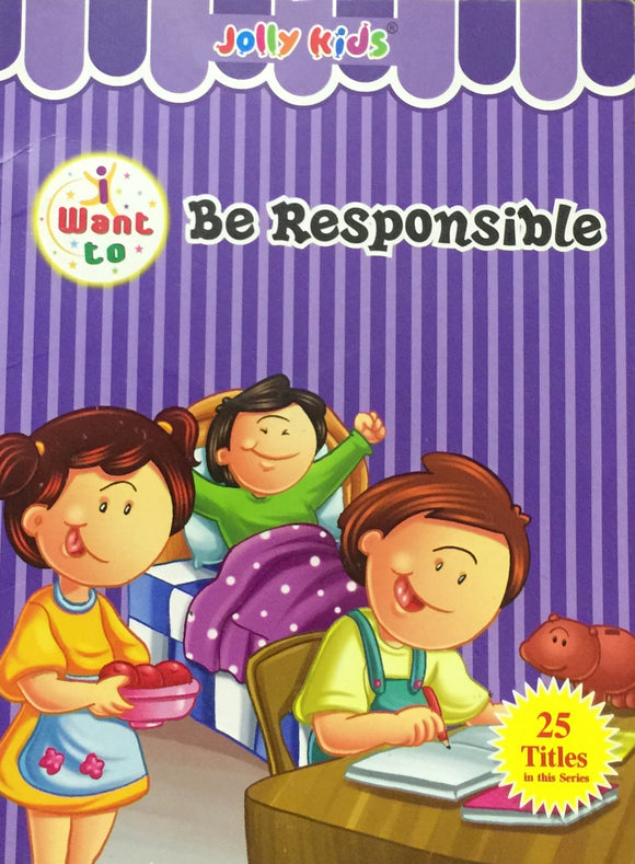 Want to Be Responsible