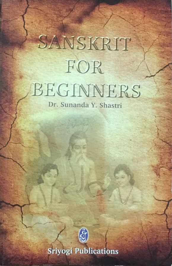 Sanskrit for Beginners by Sunanda Shastri