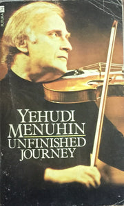 Unfinished Journey by Yehudi Menuhin