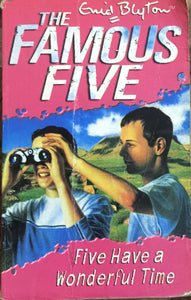 Famous Five - Five have a wonderful time by Enid Blyton