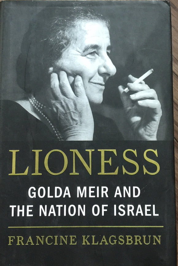 Lioness Golda Meir and The Nation of Israel by Francine Klagsbrun