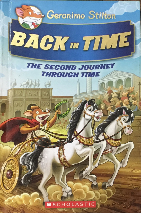 Back in Time The Second Journey Through Time By Geronimo Stilton