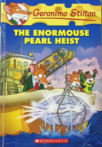 The Enormouse Pearl Heist by Geronimo Stilton