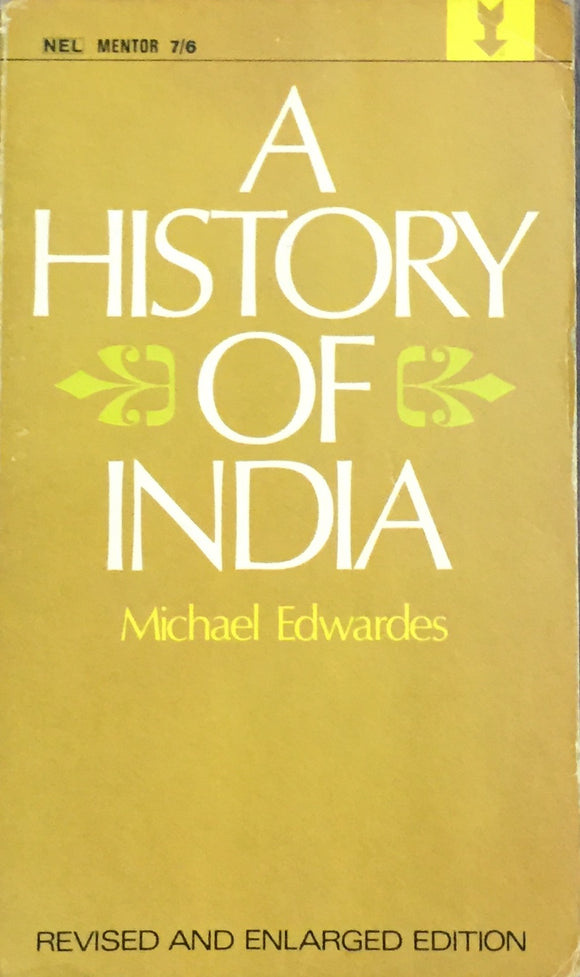 A History of India by Michael Edwarrdes