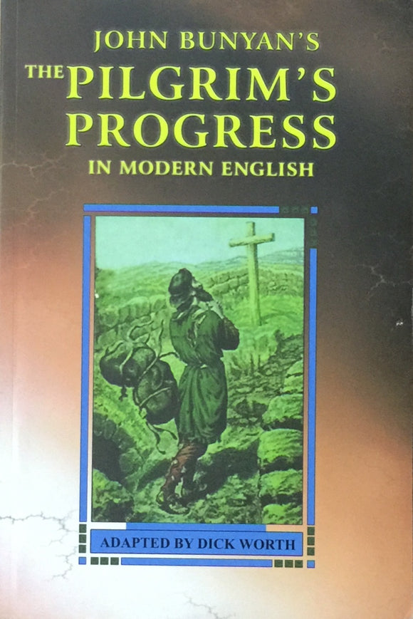 The Pilgrims Progress by John Bunyan
