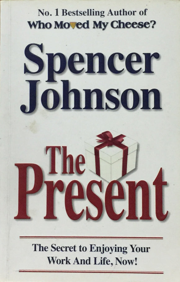 The Present by Spencer Johnson