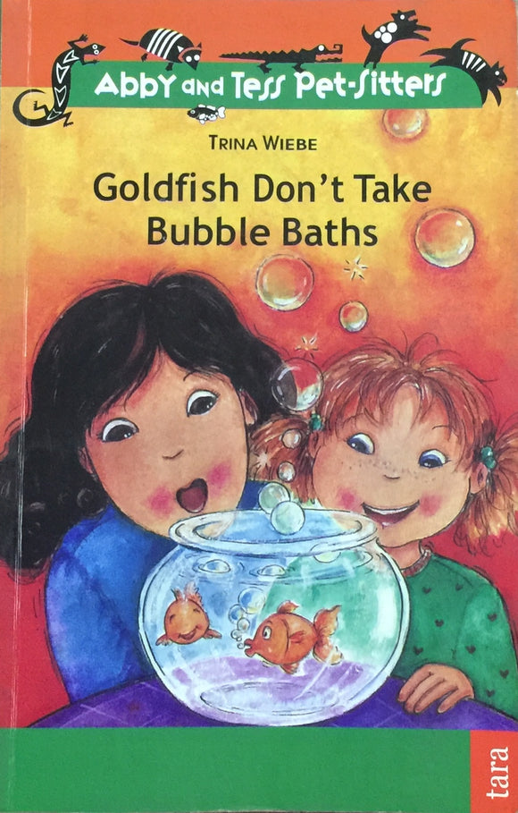 Goldfish Dont Take Bubble Baths by Trina Wiebe